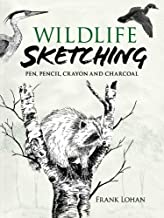Wildlife Sketching: Pen, Pencil, Crayon and Charcoal (Dover Art Instruction) (English Edition)
