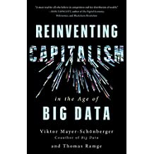 Reinventing Capitalism in the Age of Big Data (English Edition)