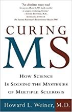 Curing MS: How Science Is Solving the Mysteries of Multiple Sclerosis (English Edition)