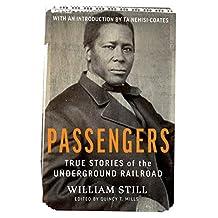 Passengers: True Stories of the Underground Railroad (English Edition)