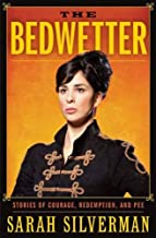 The Bedwetter: Stories of Courage, Redemption, and Pee (English Edition)