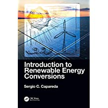 Introduction to Renewable Energy Conversions (English Edition)