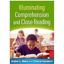 Illuminating Comprehension and Close Reading (English Edition)
