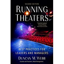 Running Theaters, Second Edition: Best Practices for Leaders and Managers (English Edition)