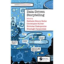 Data-Driven Storytelling (AK Peters Visualization Series) (English Edition)