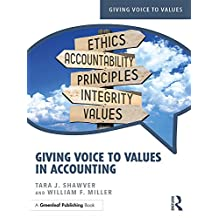 Giving Voice to Values in Accounting (English Edition)