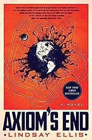 Axiom's End: A Novel (Noumena Book 1) (English Edit