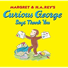 Curious George Says Thank You (English Edition)