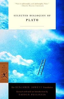 """Selected Dialogues of Plato: The Benjamin Jowett Translation (Modern Library Classics) (English Edition)"",作者:[Plato, Hayden Pelliccia, Benjamin Jowett]"