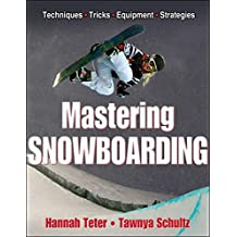Mastering Snowboarding (English Edition)