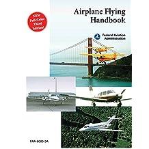 Airplane Flying Handbook (FAA-H-8083-3A) (English Edition)