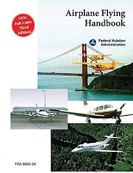 """Airplane Flying Handbook (FAA-H-8083-3A) (English Edition)"",作者:[Federal Aviation Administration]"