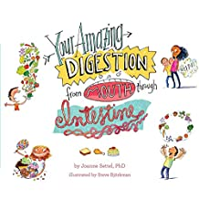 Your Amazing Digestion from Mouth through Intestine (Your Amazing Body Books) (English Edition)