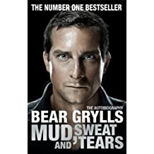Mud, Sweat and Tears: The Phenomenal Number One Bestseller (English Edition)