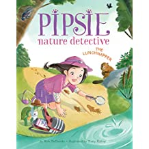 Pipsie, Nature Detective: The Lunchnapper (English Edition)