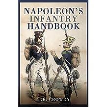 Napoleon's Infantry Handbook (English Edition)