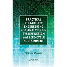 Practical Reliability Engineering and Analysis for System Design and Life-Cycle Sustainment (English Edition)