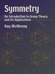 Symmetry: An Introduction to Group Theory and Its Applications (Dover Books on Physics) (English Edition)