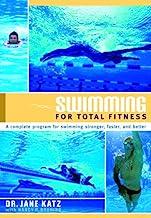Swimming for Total Fitness: A Progressive Aerobic Program (English Edition)
