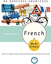 French Made Simple: Learn to speak and understand French quickly and easily (French Edition)