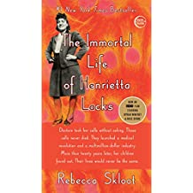 The Immortal Life of Henrietta Lacks (English Edition)