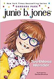 Junie B. Jones #20: Toothless Wonder (English Edition)