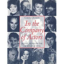In the Company of Actors: Reflections on the Craft of Acting (Theatre Arts (Routledge Paperback)) (English Edition)