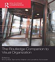 The Routledge Companion to Visual Organization (Routledge Companions in Business, Management and Marketing) (English Edition)