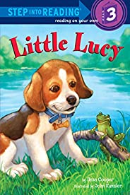 Little Lucy (Step into Reading) (English Edition)