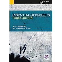 Essential Geriatrics, Third Edition (English Edition)