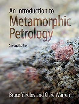 """An Introduction to Metamorphic Petrology (English Edition)"",作者:[Bruce Yardley, Clare Warren]"