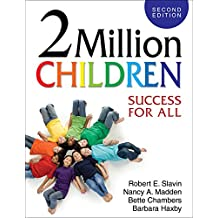 2 Million Children: Success for All (English Edition)