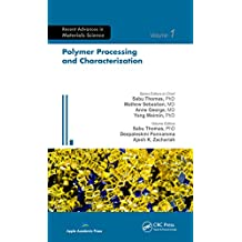 Polymer Processing and Characterization (Advances in Materials Science) (English Edition)