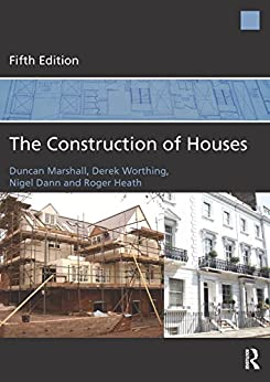 """The Construction of Houses (English Edition)"",作者:[Duncan Marshall, Derek Worthing, Nigel Dann, Roger Heath]"