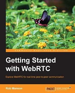 """Getting Started with WebRTC (English Edition)"",作者:[Rob Manson]"