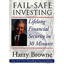 Fail-Safe Investing: Lifelong Financial Security in 30 Minutes (English Edition)