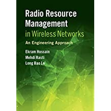 Radio Resource Management in Wireless Networks: An Engineering Approach (English Edition)