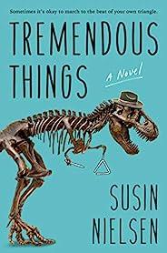 Tremendous Things (English Edition)