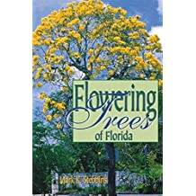 Flowering Trees of Florida (English Edition)