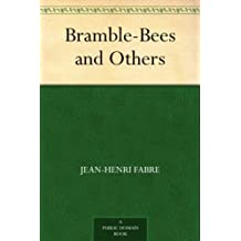 Bramble-Bees and Others (免费公版书) (English Edition)