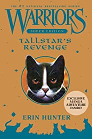 Warriors Super Edition: Tallstar's Revenge (English Edit