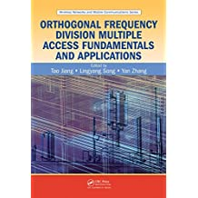 Orthogonal Frequency Division Multiple Access Fundamentals and Applications (Wireless Networks and Mobile Communications Book 16) (English Edition)