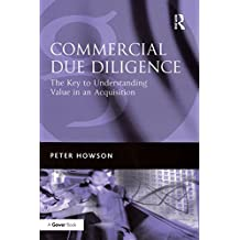 Commercial Due Diligence: The Key to Understanding Value in an Acquisition (English Edition)