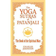 The Yoga Sutras of Patanjali: The Book of the Spiritual Man (Ixia Press) (English Edition)