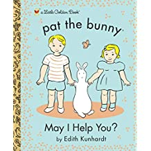 May I Help You? (Pat the Bunny) (Little Golden Book) (English Edition)