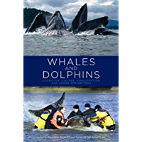 Whales and Dolphins: Cognition, Culture, Conservation and Hu…