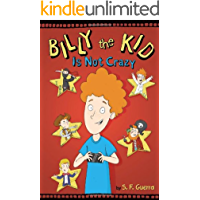 Billy The Kid Is Not Crazy (English Edition)
