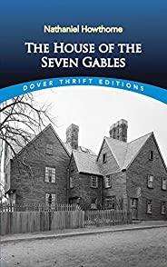 The House of the Seven Gables (Dover Thrift Editions) (English Edition)