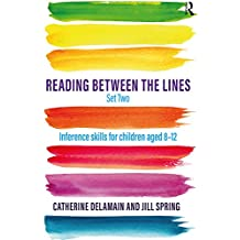 Reading Between the Lines Set Two: Inference skills for children aged 8 – 12 (English Edition)