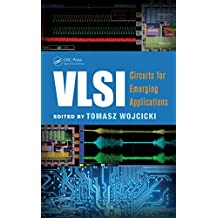 VLSI: Circuits for Emerging Applications (Devices, Circuits, and Systems) (English Edition)